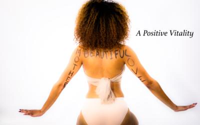 A Positive Vitality- Pain Pain Go Away