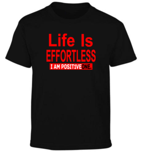 Life Is Effortless Black