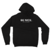 BE NICE. (Youth Hoodie)