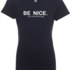 Be Nice Girls T-Shirt