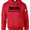 Heavily Meditated Red Hoodie