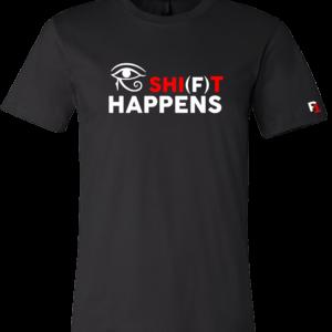SHI(F)T HAPPENS